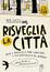 Cover of Risveglia la città!