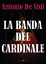 Cover of La banda del cardinale
