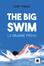 Cover of The Big Swim