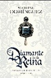 Cover of EL DIAMANTE DE LA REINA