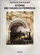Cover of Storia dei viaggi in ferrovia