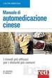 Cover of Manuale di automedicazione cinese