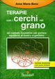 Cover of Le terapie con i cerchi nel grano. Metodo innovativo per portare equilibrio