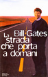 Cover of La strada che porta a domani