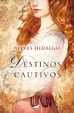 Cover of Destinos cautivos