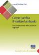 Cover of Come cambia il welfare lombardo