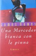 Cover of Una mercedes bianca con le pinne