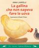 Cover of La gallina che non sapeva fare le uova