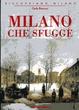 Cover of Milano che sfugge