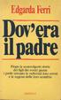 Cover of Dov'era il padre