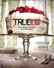 Cover of True Blood: Eats, Drinks, and Bites from Bon Temps