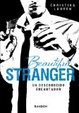 Cover of Beautiful stranger. Un desconocido encantador