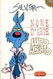 Cover of Nome d'arte Lupo Alberto