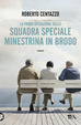Cover of Squadra speciale Minestrina in brodo