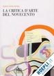 Cover of La critica d'arte del Novecento