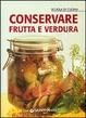 Cover of Conservare frutta e verdura