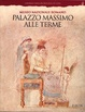 Cover of Palazzo Massimo alle Terme