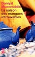 Cover of La saison des mangues introuvables