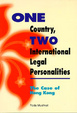 Cover of One Country, Two International Legal Personalities: The Case of Hong Kong