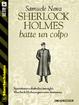 Cover of Sherlock Holmes batte un colpo