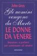 Cover of Gli uomini vengono da Marte, le donne da Venere