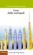 Cover of L'era delle metropoli