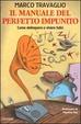 Cover of Il manuale del perfetto impunito