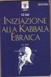 Cover of Iniziazione alla Kabbala ebraica