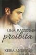 Cover of Una passione proibita