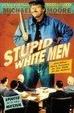 Cover of Stupid White Men