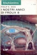 Cover of I nostri amici di Frolix 8