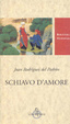 Cover of Schiavo d'amore