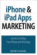 Cover of IPhone and IPad Apps Marketing
