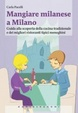 Cover of Mangiare milanese a Milano