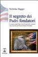 Cover of Il segreto dei padri fondatori