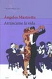 Cover of Arrancame la vida