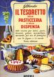 Cover of Il tesoretto della pasticceria e della dispensa