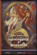Cover of Individualità e gruppalità