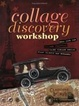 Cover of Collage Discovery Workshop