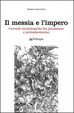 Cover of Il messia e l'impero