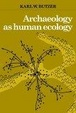 Cover of Archaeology as Human Ecology