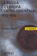 Cover of La Russia e l'Europa centro-orientale
