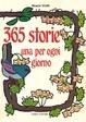 Cover of Trecentosessantacinque storie una per ogni giorno