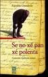 Cover of Se no xe' pan xe' polenta