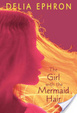 Cover of The Girl with the Mermaid Hair