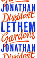 Cover of Dissident Gardens