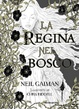 Cover of La regina nel bosco