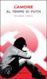 Cover of L'amore al tempo di Putin