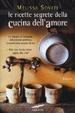 Cover of Le ricette segrete della cucina dell'amore