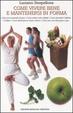 Cover of Come vivere bene e mantenersi in forma